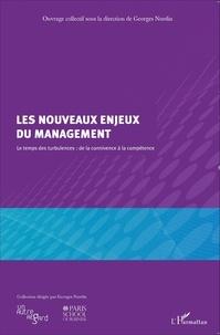 Georges Nurdin - Les nouveaux enjeux du management - Le temps des turbulences : de la connivence à la compétence.