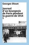 Georges Ohnet - Journal d'un bourgeois de Paris pendant la guerre de 1914 - 1.