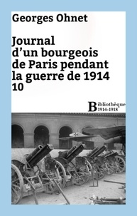 Georges Ohnet - Journal d'un bourgeois de Paris pendant la guerre de 1914 - 10.