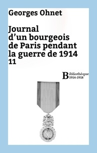 Georges Ohnet - Journal d'un bourgeois de Paris pendant la guerre de 1914 - 11.