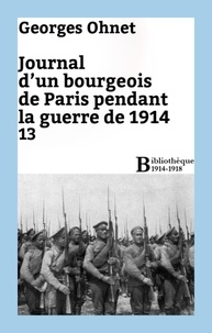 Georges Ohnet - Journal d'un bourgeois de Paris pendant la guerre de 1914 - 13.