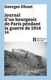 Georges Ohnet - Journal d'un bourgeois de Paris pendant la guerre de 1914 - 14.