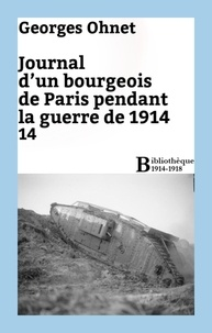 Georges Ohnet - Journal d'un bourgeois de Paris pendant la guerre de 1914 - 14.