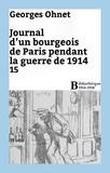 Georges Ohnet - Journal d'un bourgeois de Paris pendant la guerre de 1914 - 15.