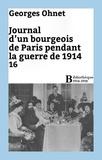 Georges Ohnet - Journal d'un bourgeois de Paris pendant la guerre de 1914 - 16.