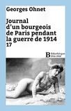 Georges Ohnet - Journal d'un bourgeois de Paris pendant la guerre de 1914 - 17.