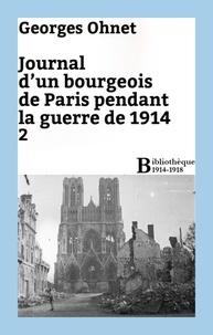Georges Ohnet - Journal d'un bourgeois de Paris pendant la guerre de 1914 - 2.