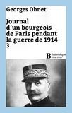 Georges Ohnet - Journal d'un bourgeois de Paris pendant la guerre de 1914 - 3.