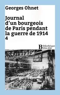 Georges Ohnet - Journal d'un bourgeois de Paris pendant la guerre de 1914 - 4.
