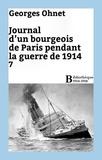 Georges Ohnet - Journal d'un bourgeois de Paris pendant la guerre de 1914 - 7.