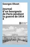 Georges Ohnet - Journal d'un bourgeois de Paris pendant la guerre de 1914 - 8.