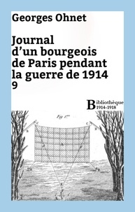 Georges Ohnet - Journal d'un bourgeois de Paris pendant la guerre de 1914 - 9.