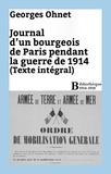 Georges Ohnet - Journal d'un bourgeois de Paris pendant la guerre de 1914 - Intégrale.