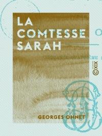 Georges Ohnet - La Comtesse Sarah.