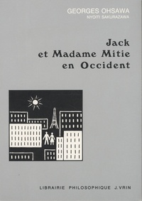 Georges Ohsawa - Jack et Madame Mitie en Occident.