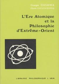 Georges Ohsawa - L'Ere atomique et la philosophie d'Extreme-Orient.