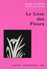 Georges Ohsawa - Le Livre des Fleurs.