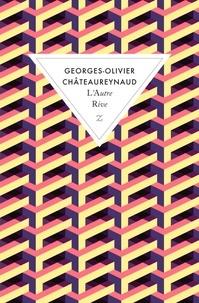 Georges-Olivier Châteaureynaud - L'autre rive.
