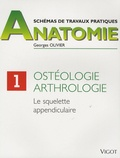 Georges Olivier - Ostéologie, arthrologie - Le squelette appendiculaire.