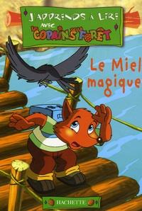 Georges-Olivier Tzanos et Max Mamoud - Le Miel magique.