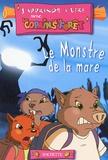 Georges-Olivier Tzanos et Max Mamoud - Le Monstre de la mare.