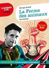 """Georges Orwell - La ferme des animaux (1945) - Avec d'un parcours """"Contre-utopies et dystopies""""."""
