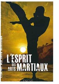 Georges Osorio - L'esprit des arts martiaux.