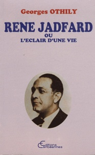 René Jadfard ou Léclair dune vie.pdf