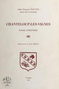 Georges Pacaud et Jane Grévy - Chanteloup-les-Vignes - Pages d'histoire.
