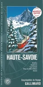Georges Pacquetet et Bernard Sonnerat - Haute-Savoie - Annecy, Genevois, Lac Léman, Pays du Mont-Blanc, Aravis.