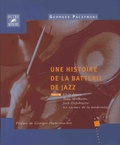 Georges Paczynski - Histoire de la batterie de jazz - Tome 3, Elvin Jones, Tony Williams, Jack DeJohnette : les racines de la modernité.
