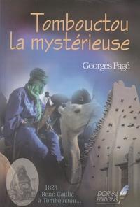 Georges Pagé - Tombouctou la mystérieuse.