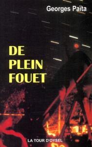 Georges Païta - De plein fouet.