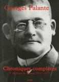 Georges Palante - Chroniques complètes - Tome 1, Le Mercure de France 1911-1923.