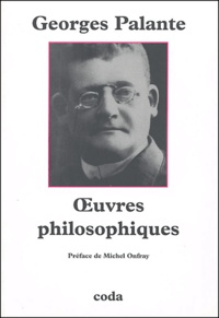 Georges Palante - Oeuvres philosophiques.