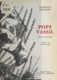 Georges Papazoff et Jean Wahl - Pope Vassil.