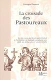Georges Passerat - La croisade des pastoureaux - Sur la route du Mont Saint-Michel à Narbonne, la tragédie sanglante des juifs au début du XIVe siècle (1320).