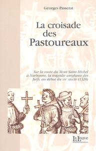 La croisade des pastoureaux - Sur la route du Mont Saint-Michel à Narbonne, la tragédie sanglante des juifs au début du XIVe siècle (1320).pdf