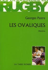 Georges Pastre - Les Ovaliques.