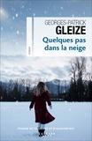 Georges-Patrick Gleize - Quelques pas dans la neige.