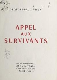 Georges-Paul Villa - Appel aux survivants.