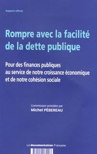 Rompre avec la facilité de la dette publique - Pour des finances publiques au service de notre croissance économique et de notre cohésion sociale.pdf