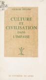 Georges Pegand - Culture et civilisation dans l'impasse.
