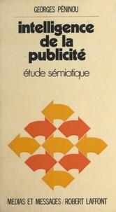 Georges Peninou et Jean Mée - Intelligence de la publicité - Étude sémiotique.