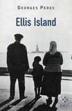 Georges Perec - Ellis Island.