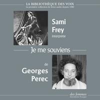 Georges Perec et Sami Frey - Je me souviens.