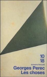 Georges Perec - Les choses - Une histoire des années soixante suivi de Conférence à Warwick.