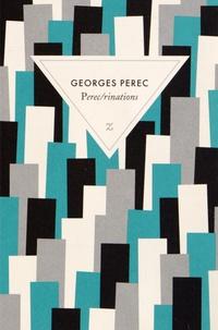 Georges Perec - Perec/rinations.
