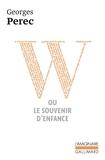 Georges Perec - W ou Le souvenir d'enfance.
