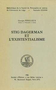 Georges Perilleux - Stig Dagerman et l'existentialisme.
